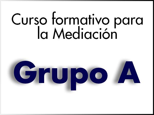 Curso Formativo para la Mediación - GRUPO A